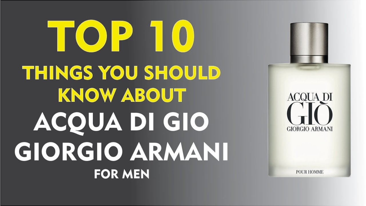 Youtube Fragrance FactsAcqua Gio Pour Homme Top 10 Di tsrQhd