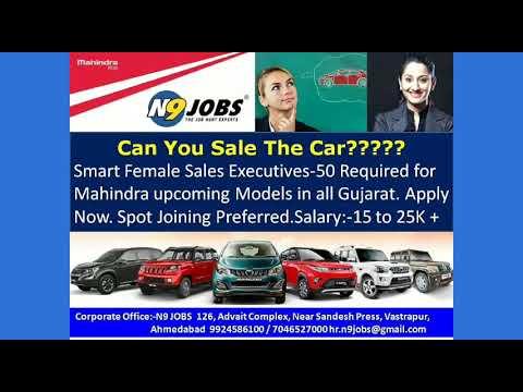 Jobs in Mahindra Car Dealerships in Across Gujarat. call 9924586100