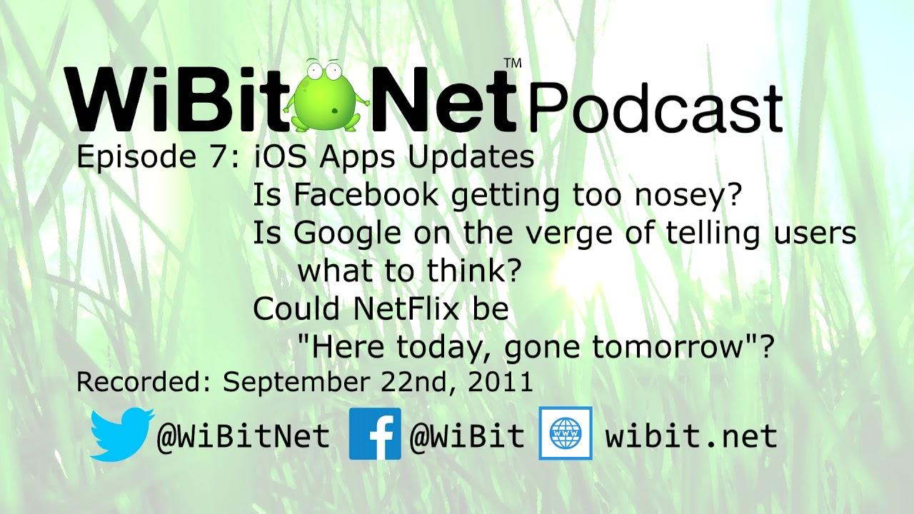 WiBit.Net Podcast - Episode 7 - September 22nd, 2011