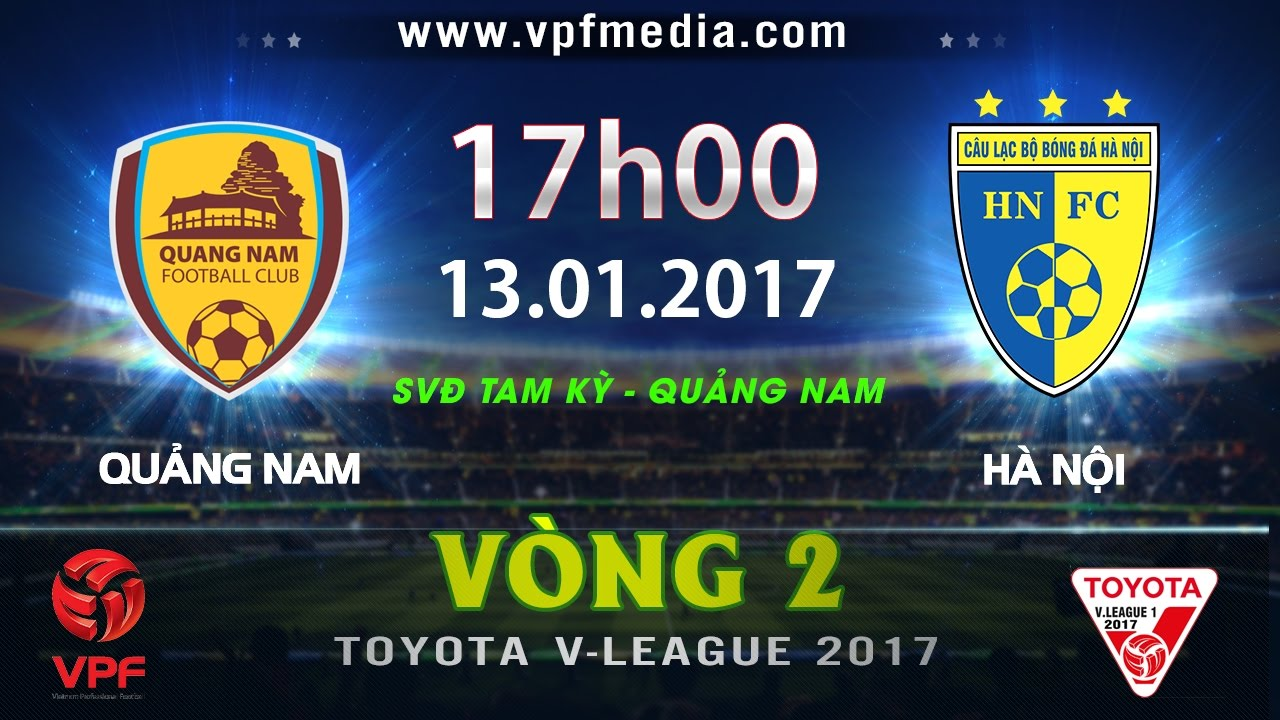 Xem lại: QNK Quảng Nam vs Hà Nội