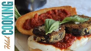 Eggplant Parmesan Sandwich |  Hilah Cooking