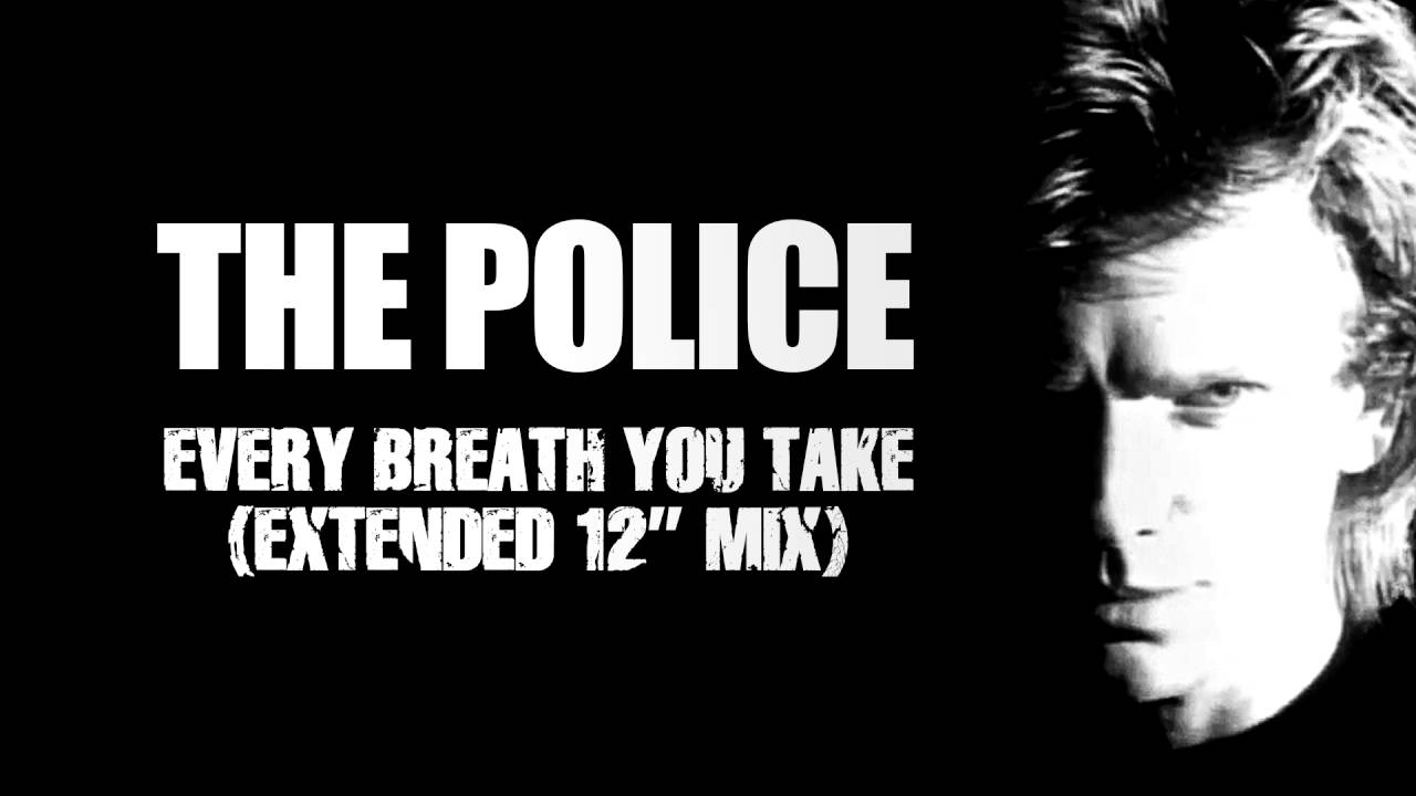 """Every Breath You Take (Extended 12"""" Mix) - The Police ..."""
