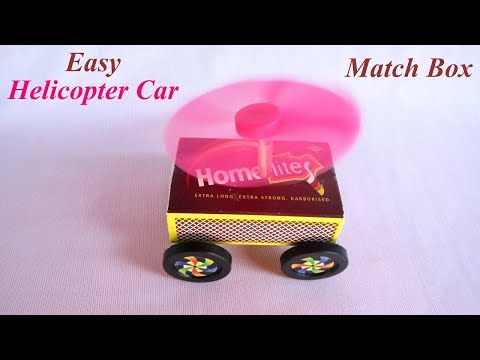 DIY How To Make Match Box Helicopter Car  - Easy Science Project For Kids