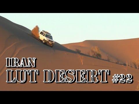 #22, Iran Part 8, Lut Desert U0026 Dasht-e Lut