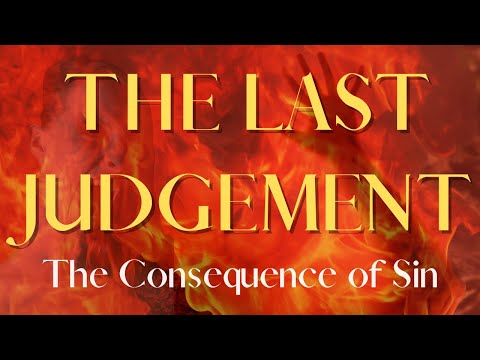 The Last Judgement / The Consequence of Sin