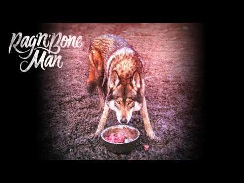 Rag'n'Bone Man  Wolves