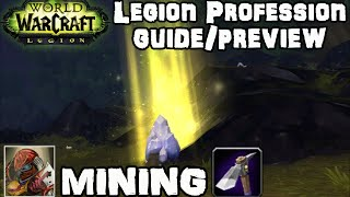WoW Legion Alpha Mining Preview & Guide - New Perks! - Legion Professions Guides
