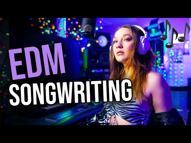 How To Write A Song FROM SCRATCH | Melodic EDM Tutorial