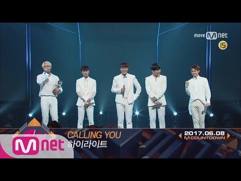 Top in 2nd of June, 'Highlight' with 'Calling You', Encore Stage! (in Full) M COUNTDOWN 170608 EP.52