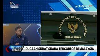 Dialog: Dugaan Surat Suara Tercoblos di Malaysia (1)