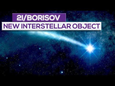 2i/Borisov: The New Mysterious Interstellar  Object!