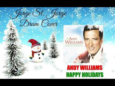 Andy Williams - Happy Holidays Drum Cover