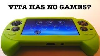 Who Said The PS Vita has no Games?