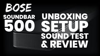 Bose SOUNDBAR 500 - Unboxing S…