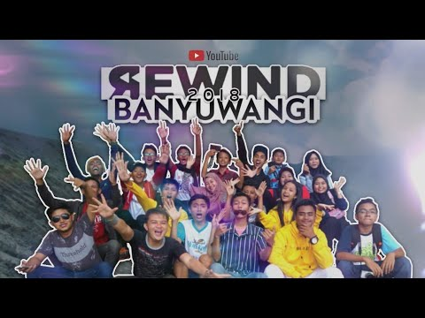 YouTube Rewind Banyuwangi 2018 - OUR DREAM