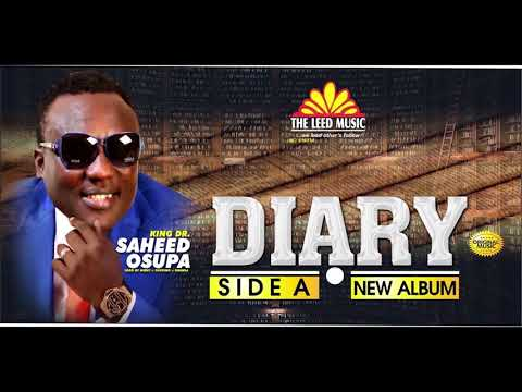 Download DIARY (Side A) - Saheed Osupa's Latest 2021 Fuji Album