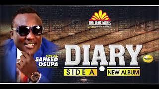 DIARY Side A - Saheed Osupa39s Latest 2021 Fuji Album