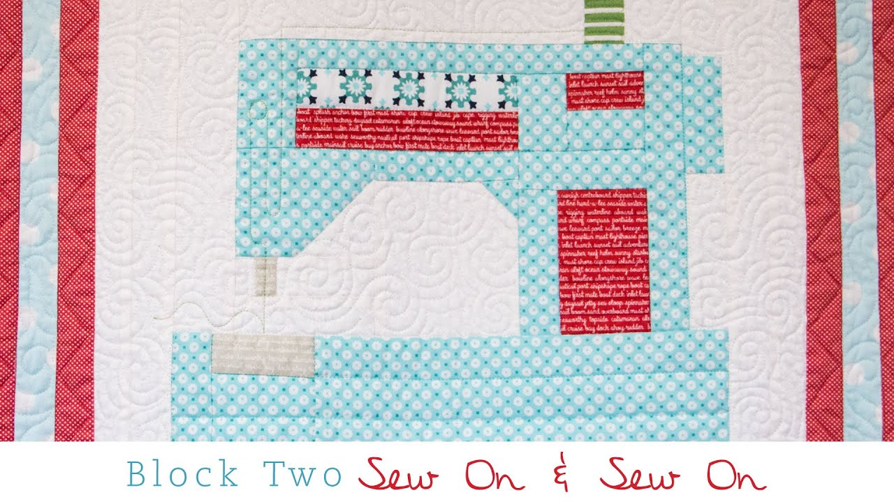 Snapshots Quilt Along Block Two Sew On Sew On Pattern