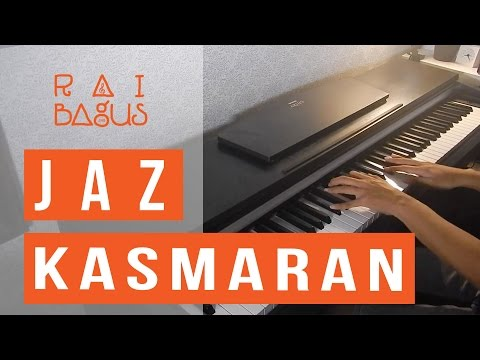 Jaz - Kasmaran Piano Cover