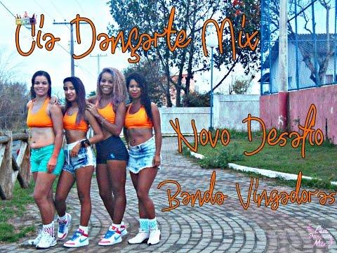 Novo Desafio   Banda Vingadora   Coreografia Cia Dançarte Mix