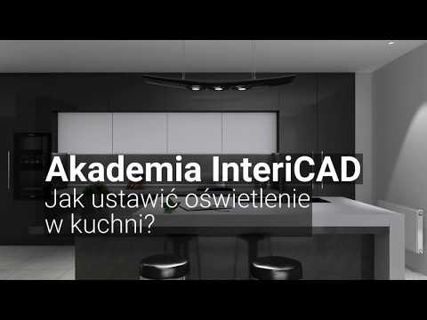 Akademia Intericad Jak Ustawić Oświetlenie W Kuchni Youtube