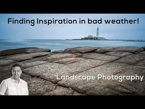 Landscape Photography, Finding Inspiration in bad weather