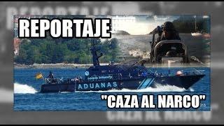 """""""Vigilados"""" Caza del narco 2/3 - Vigilancia Aduanera(SVA)"""