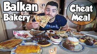 BALKAN BAKERY CHEAT MEAL | EATING ALL MY FAVORITE ITEMS | FIRST VIDEO of 2019
