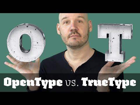 OpenType vs. TrueType — 5 common misconceptions