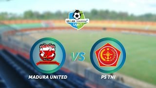 Madura United Vs PS TNI: 4-1 All Goals & Highlights - Liga 1 [19/5/2017]
