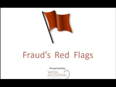 Fraud's Red Flags