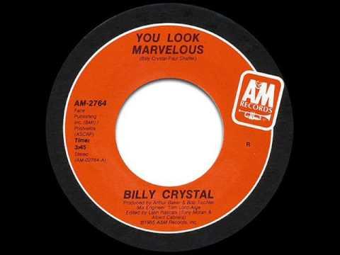 Billy Crystal - You Look Marvelous (Single Edit)