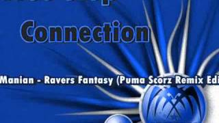 Manian - Ravers Fantasy (Puma Scorz Remix Edit) Free Step Connection  [OFICIAL]