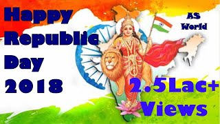 Republic Day Special 2018 | The Indian Patriotic Songs Mashup
