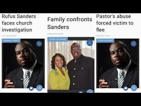 17 Year Molestation Of 3 Boy Pastor Rufus Sanders  Finally Steps Down🤷🏽♂️