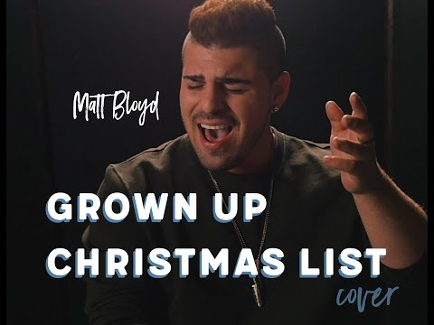 Grown Up Christmas List - cover by Matt Bloyd