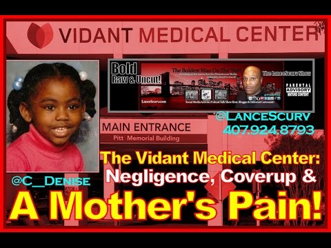 The Vidant Medical Center: Negligence, Coverup & A Mother's Pain!