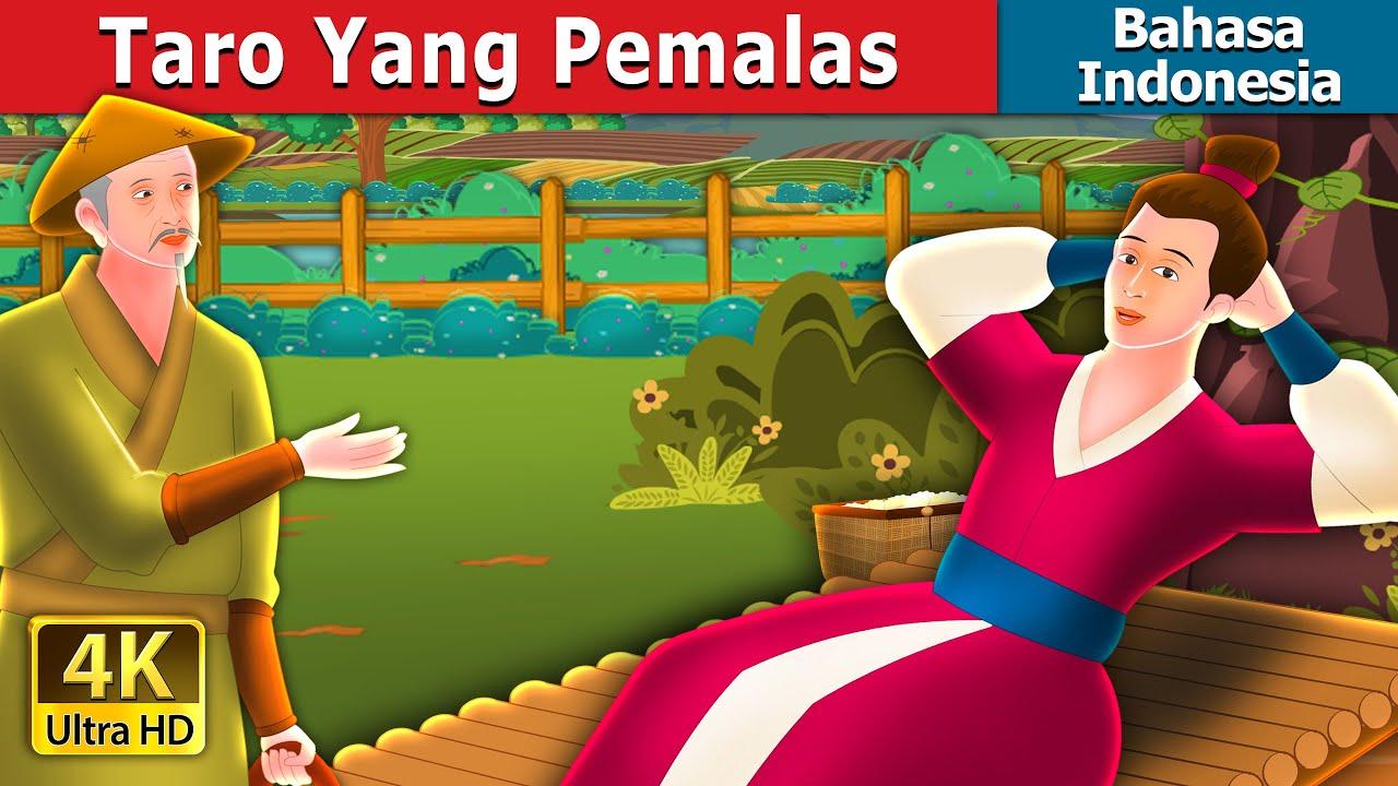 Taro Yang Pemalas | Lazy Taro Story  | Dongeng Bahasa Indonesia
