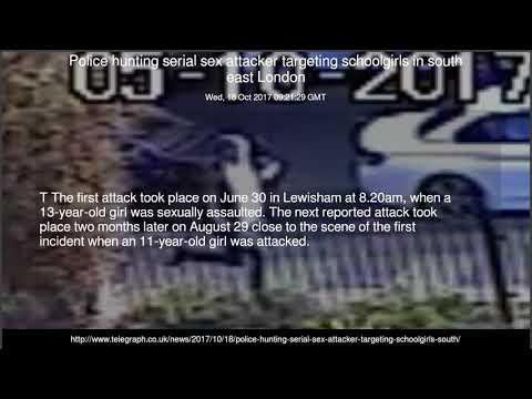 Police hunting serial sex attacker targeting schoolgirls in south east London