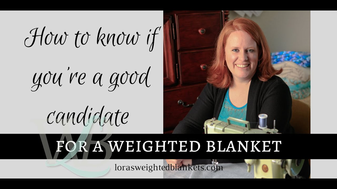 Loras Weighted Blankets