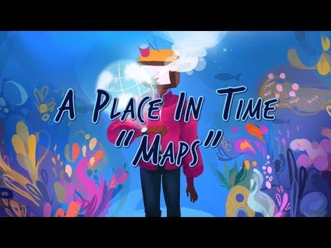 A Place In Time - Maps (Official Lyric Video) letöltés