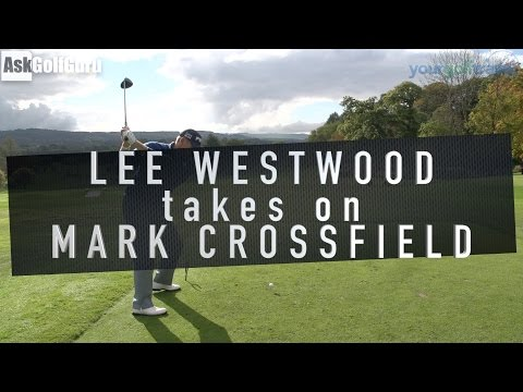 Lee Westwood Takes on Mark Crossfield
