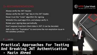 #HITBCyberWeek #CommSec Practical Approaches For Testing And Breaking JWT Auth - Mazin Ahmed