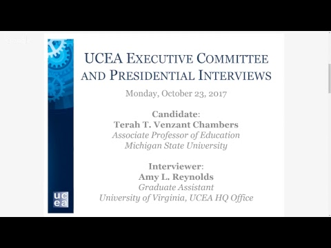 2017-18 UCEA Executive Committee and President-elect Interviews - Terah T. Venzant Chambers