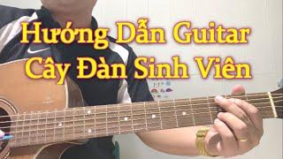 [Blue] Cây Đàn Sinh Viên - Hướng Dẫn Guitar