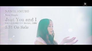 安室奈美恵 / Single「Just You and I」15sec TV-SPOT