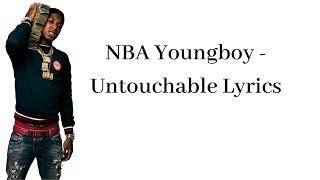 NBA Youngboy - Untouchable Lyrics