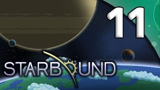 Starbound - 11. Rescue Operation! - Let's Play Starbound Gameplay