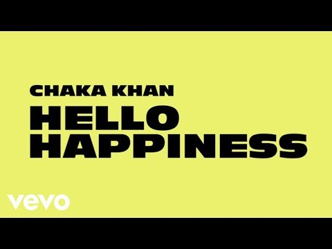 Chaka Khan - Hello Happiness (Official Audio)