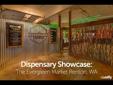 Dispensary Showcase: The Evergreen Market In Renton, Washington